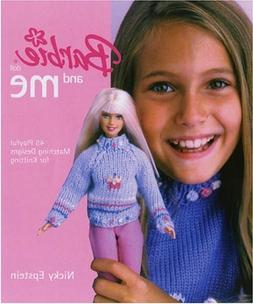 Barbie® Doll and Me: 45 Playful Matching Designs for Knitti