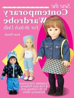 Sew the Contemporary Wardrobe for 18-Inch Dolls: Complete In