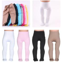 """Doll Tights Clothes for 18/"""" inch Girl Doll Pants Accessories Baby Toy new"""