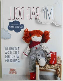 My Rag Doll 11 Adorable Dolls Clothes Sewing Pattern Book Co